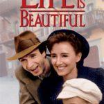 โรแบร์โต้ แบร์นิกนี่ กับ Life is Beautiful ภาพยนตร์ตลกเคล้าน้ำตา